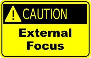 Caution External Focus