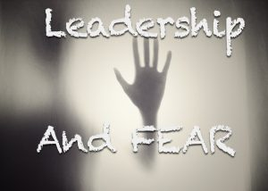 leadership-and-fear
